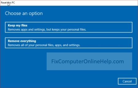 3 - windows 10 reset this pc keep my files remove everything
